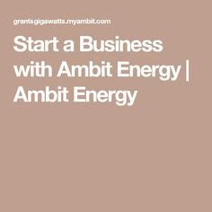 Start a Business with Ambit Energy | Ambit Energy