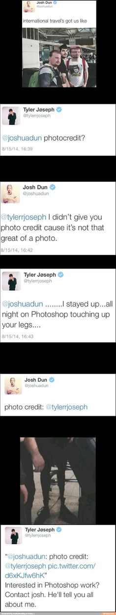 I really love their twitter conversations, and Tyler's editing skillz