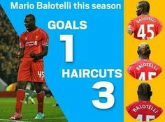 Will Mario Balotelli finally be super for Liverpool Saturday October 25, 2014 or will Rodgers patience run out. More haircuts than goals for Liverpool so far this season.