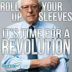 I'm Here for Bernie   @2730c1f2388e4b8    I have never been political, but now I finally feel like someone represent me, the 99%. It is time for a revolution! Vote for Bernie 2016!