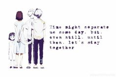 """Hotarubi no Mori e   """"Time might separate us some day. But, even still, until then, let's stay together"""" - Hotaru """""""