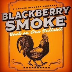 Blackberry Smoke, Live Rock