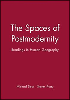 The Spaces of Postmodernity: Readings in Human Geography - Livros importados na Amazon.com.br