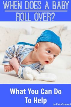When Does A Baby Roll Over and Tips To Promote This Gross Motor Skill