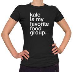 d184876fb58 Women s Kale is My Favorite Food Group T-Shirt. My Favorite FoodFunny  FeministFeminist ShirtFunny ShirtsLarge Size DressesMens TeesSoft Light Fashion ...