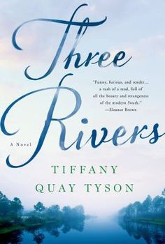 Cover image for Three rivers : a novel
