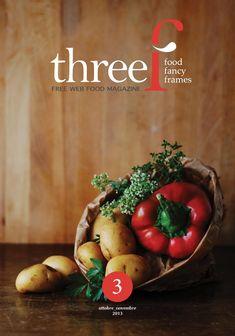 Threef n 3 ottobre - novembre 2013  bimestrale di cucina e fotografia
