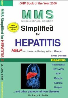 MMS Simplified for Hepatitis (MMS Simplified for ...) by Larry Smith. $8.70. 104 pages