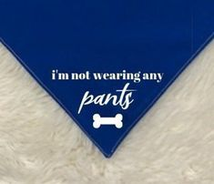 Your place to buy and sell all things handmade - Funny Dog Quotes - Dog Bandana Look Ma No Pants I'm Not Wearing Any Pants Dog Bandana Dog Dad Gifts Funny Dog Bandan The post Your place to buy and sell all things handmade appeared first on Gag Dad. Dog Quotes Funny, Funny Dogs, Dog Sayings, Funny Puppies, Dog Dad Gifts, Gifts For Dad, Small Business Cards, Fathers Day Presents, Cricut