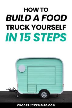 Building a food truck isn't easy, but it can be done. In this epic post, we share the steps needed to build a food truck or trailer all by yourself. Vegan Food Truck, Food Truck Menu, Food Truck Design, Taco Food Truck, Food Truck Interior, Coffee Food Truck, Starting A Food Truck, Food Truck Business, Business Ideas