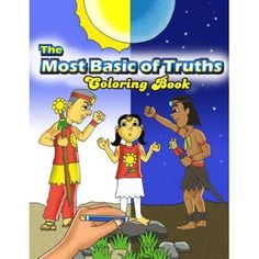 The Most Basic of Truths (Coloring Book)