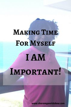 """Making Time For Myself. I AM Important!"": Today was an overwhelming day.  Our school year started and I am homeschooling all 3 of my children:  (15 year old son, 11 year old son an[..]"