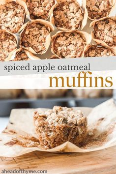 Spiced apple oatmeal muffins with crumb topping are packed with fresh apples, fall spices, and oats, to make the perfect breakfast, lunch or snack! | aheadofthyme.com #muffins #apple #fall #applerecie #applemuffins via @aheadofthyme