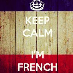 Keep calm I'm French