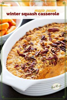 Warm and inviting Maple Pecan Winter Squash Casserole combines squash with a touch of maple syrup and toasty pecans for a great holiday side dish.  #wintersquash #thanksgivingsidedish #thanksgivingvegetable #holidaycasserole #christmasdinner #squashcasserole #thatrecipebog Baked Sweet Potato Casserole, Tater Tot Breakfast Casserole, Twice Baked Sweet Potatoes, Overnight Breakfast Casserole, Loaded Sweet Potato, Holiday Side Dishes, Thanksgiving Side Dishes, Thanksgiving Recipes, Holiday Recipes