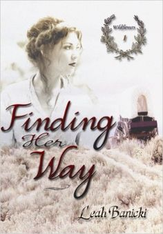 Free Kindle Book – Finding Her Way: Western Romance on the Frontier Book #1 (Wildflowers)