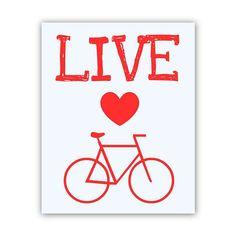Live Love Bike Print