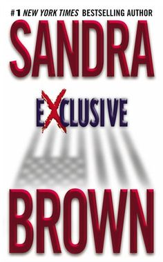 This one is my FAVORITE from Sandra! In this, her most ambitious novel yet, Sandra Brown weaves a tale of murder, passion and intrigue in the pristine corridors of the White House. Used Books, Books To Read, Sandra Brown Books, Book Authors, Paperback Writer, Book Club Books, Nook Books, Book Lists, Bestselling Author