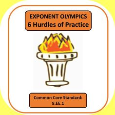 "My 8th graders love the Exponent Olympics!  6 levels of practice with Exponent Rules Common Core Standard 8.EE.1.  The 6 ""hurdles"" will give you many opportunities to differentiate with your students.  Available at the TpT store, Piece of Pi."