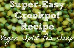 Quick & Easy Crockpot Split Pea Soup