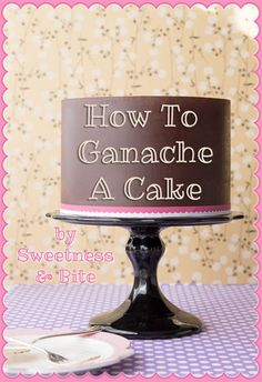 Step-by-step tutorial on how to ganache a cake. Starting with how to make ganache, right through to getting sharp edges and a perfectly level finished cake. By Sweetness & Bite Icing Frosting, Cake Icing, Frosting Recipes, Fondant Cakes, Eat Cake, Frosting Tips, Fondant Rose, Fondant Baby, 3d Cakes