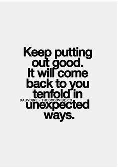 KARMA... Applies same for your good and bad deeds