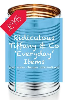 Tiffany Everyday Objects - ridiculously expensive Christmas gifts from Tiffany & co and some hilarious alternatives - funny gag gifts, lol, birthdays, secret santa #secretsanta #funnygifts