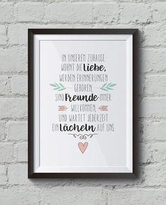 """""""Unser Zuhause"""" Kunstdruck, Familienposter _»In unserem Zuhause wohnt die Liebe, werden Erinnerungen geboren, sind Freunde immer willkommen, und wartet jederzeit ein Lächeln auf..."""