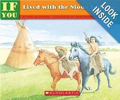 Amazon.com: If You Lived With The Sioux Indians (9780590451628): Ann Mcgovern, Jean Drew: Books