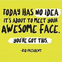 7763 Likes 60 Comments Kid President Official The Words, Cool Words, Classroom Quotes, Teacher Quotes, Teacher Encouragement Quotes, Classroom Ideas, Art Classroom, Kid President Quotes, Quotes To Live By