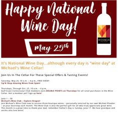 """It's National Wine Day...although every day is """"wine day"""" at Michael's Wine Cellar!  Join Us In The Cellar For These Special Offers & Tasting Events!"""