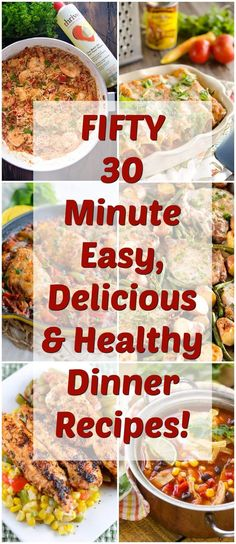 FIFTY 30 Minute Easy, Delicious & Healthy Dinner Recipes! Perfect for Staying on Track with Eating Better! ~ http://www.julieseatsandtreats.com