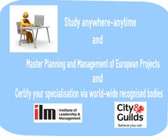 Get trained from your home or workplace and acquire internationally recognised qualification in planning and managing european funded projects issued by Institute of Leadership and Management In Plan, How To Plan, Master Plan, Believe In You, Workplace, Leadership, Management, Study, Train
