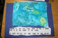 Paint a map of Hawaii - This is good for kindergarten because it develops fine motor skills. It also meets the standard of kindergarteners being able to understand a map as a representation of space.