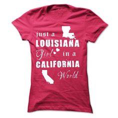 LOUISIANA GIRL IN CALIFORNIA T Shirts, Hoodies, Sweatshirts. CHECK PRICE ==► https://www.sunfrog.com/States/LOUISIANA-GIRL-IN-CALIFORNIA-Ladies.html?41382