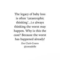 The pain of baby loss Catastrophic Thinking, Infant Loss Awareness, Baby Loss, Grief, Trauma, It Hurts, Pregnancy, How Are You Feeling, Shit Happens