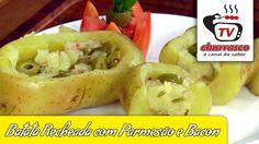 Receita de Batata Recheada com Parmesão e Bacon na Churrasqueira - Tv Ch...