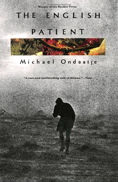 Read in 1996: The English Patient, by Michael Ondaatje