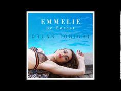 "Emmelie de Forest - ""Drunk Tonight"""