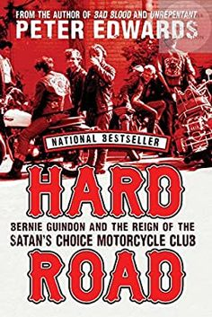 Hard Road: Bernie Guindon and the Reign of the Satan's Choice Motorcycle Club: Edwards, Peter: 9780345816092: Amazon.com: Books Biker Clubs, Motorcycle Clubs, Sonny Barger, Bike Rally, Ebook Pdf, Satan, Reign, Audio Books, Best Sellers