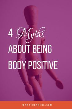 4 Myths About Being Body Positive — Jenny Eden Berk Why Do I Overeat, Positive Body Image, Body Shaming, Body Confidence, Self Compassion, Intuitive Eating, Mindful Eating, How To Get Rid Of Acne, Body Love