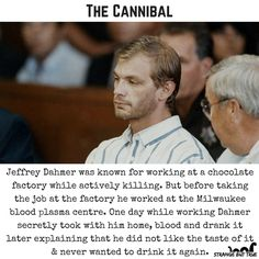 Serial Killer and cannibal Jeffrey Dahmer