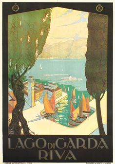 The Wharf at Lago di Garda Riva. Published: Genova : Barabino & Graeve, in the Poster size was 100 x 70 cm. Travel poster showing bird's-eye view of boats moored at wharf on Lake Garda, with p Retro Poster, Poster S, Poster Prints, Art Prints, Vintage Italian Posters, Vintage Travel Posters, Original Vintage, Vintage Art, Vintage Room