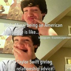 Aha look its Aaron Carpenter..but seriously lol