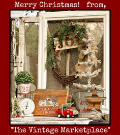"From us at The Vintage Marketplace...wishing you a truly Wonderful Christmas Holiday!   (Thank you Heather ""Rustique Chic Chateau"" for your charming Christmas display!) Photo by: ""Sara Layne Photography"""