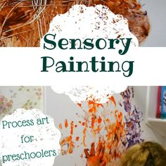 Sensory painting for toddlers and preschoolers - easy to clean process art!
