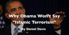 The Global News: Obama: Why I won't say 'Islamic terrorism'