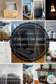 10 nouvelles idées d'objets de décoration à faire en DIY