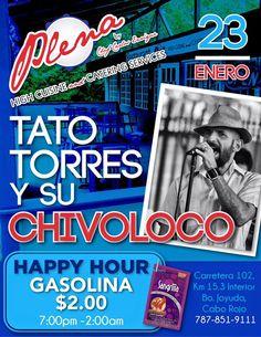 Tato Torres y su ChivoLoco @ Restaurante Plena #sondeaquipr #tatotorres #chivoloco #restplena #joyuda #caborojo