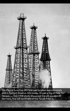 Old 1928 photo of Texaco oilfield, Houston, located where Reliant Stadium sits today!
